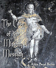 Case of the Missing Messiah