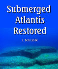 Submerged Atlantis Restored