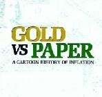 Gold vs. Paper