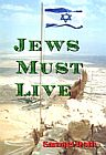 Jews Must Live! - Beyond the Facts