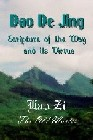 Dao De Jing : Scripture of the Way and its Virtues