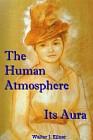 Human Atmosphere : Its Aura