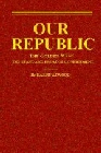 Our Republic : The Golden Mean