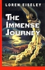 IMMENSE JOURNEY, THE