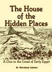 House of the Hidden Places, The