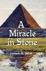 Miracle in Stone : The Great Pyramid of Egypt