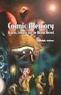 Cosmic Memory : Atlantis, Lemuria, and the Akashic Record