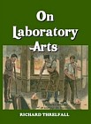 On Laboratory Arts