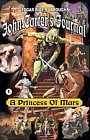 Princess of Mars, A - John Carter's Journal - Book 1