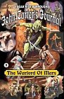 Warlord of Mars - John Carter's Journal - Book 3