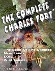 Complete Charles Fort, The (all 4 books in one volume!)