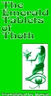 Emerald Tablets of Thoth
