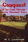 Conquest of the Land Through Seven Thousand Years