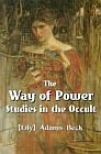 Way of Power, The : Studies in the Occult