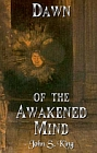 Dawn of the Awakened Mind