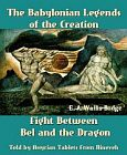 Babylonian Legends of Creation - Fight Between Bel and the Dragon