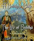 Buddhist Bible - The Life of Buddha