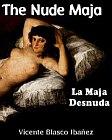 Nude Maja - La Maja Desnuda - Woman Triumphant