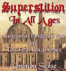 Superstition In All Ages - Common Sense