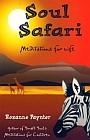 Soul Safari : Meditations for Life