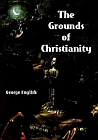 Grounds of Christianity