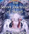 Secret Doctrine of Israel, The