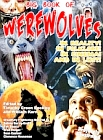 Big Book of Werewolves. The - Timothy Green Beckley's
