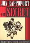 Secret Behind Secret Societies, The (Revised and Updated Edition)