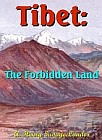 Tibet: The Forbidden Land