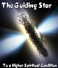 Guiding Star to a Higher Spiritual Condition