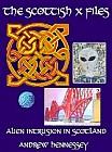 Scottish X Files : Alien Intrusion In Scotland