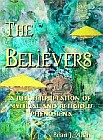Believers - A reinterpretation of mystical and religious phenomena
