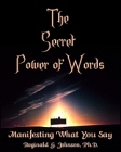 Secret Power of Words