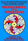 Master Symbol of the Solar Cross : Keys to the Sacred Symbols