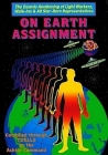 On Earth Assignment : Cosmic Awakening of Light Workers