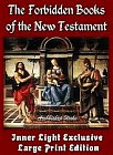 Forbidden Books of the New Testament (Large Print Edition)
