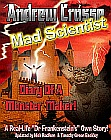 Andrew Crosse: Mad Scientist - Diary of a Monster Maker