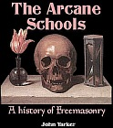 Arcane Schools, The - A Review of their Origin and Antiquity