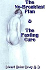 No-Breakfast Plan, The : The Fasting Cure