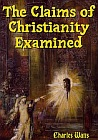 Claims of Christianity Examined