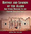 History and Legends of the ALAMO