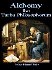 Alchemy: The Turba Philosophorum