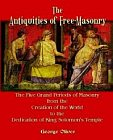Antiquities of Freemasonry, The