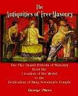 Antiquities of Freemasonry, The