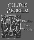Cultus Arborum : Phallic Tree Worship