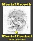 Mental Growth and Mental Control