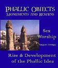 Phallic Objects : Monuments and Remains
