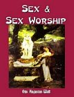SEX and Sex Worship