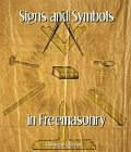 Signs and Symbols In Freemasonry