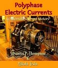 Polyphase Electric Currents